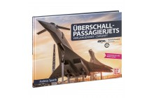 Überschall-Passagierjets - exklusive Technik Museum Sonderausgabe