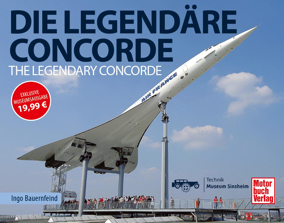 The legendary Concorde - exclusive Technik Museum special edition